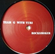 Team G with Yuri - Rocksmoker / Banger