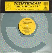 Technohead - The Passion : E.P.