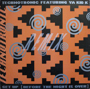 Technotronic Featuring Ya Kid K - Get Up (Before The Night Is Over) (Remix)