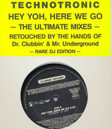 Technotronic - Hey Yoh, Here We Go (The Ultimate Mixes)