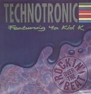 Technotronic Featuring Ya Kid K - Rockin' Over The Beat
