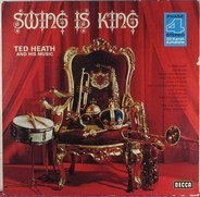 Ted Heath Und Sein Orchester, Ted Heath And His Music - Swing Is King