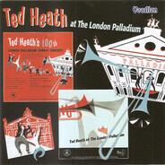 Ted Heath - Ted Heath And His Music At The London Palladium 100th London Palladium Concert