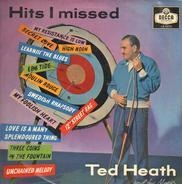 Ted Heath And His Music - Hits I Missed