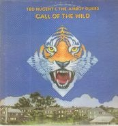 Ted Nugent & The The Amboy Dukes - Call of the Wild