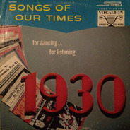 Ted Straeter And His Orchestra - Songs Of Our Times: Song Hits of 1930