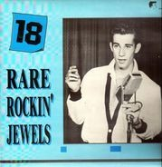 Ted Daigle, Bobby Lee, The Night Riders - 18 Rare Rockin' Jewels