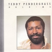 Teddy Pendergrass - Hold Me / Love