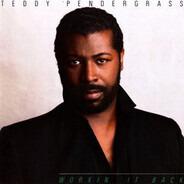 Teddy Pendergrass - Workin' It Back