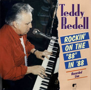 Teddy Redell - Rockin' On The 88 in '88