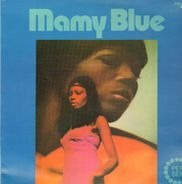 Teddy Caine , Sister Rosetta Tharpe And The Downtown Sisters , New Heaven , Brother James Anderson - Mamy Blue