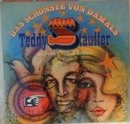 Teddy Stauffer Und Seine Original Teddies - Das Schönste Von Damals