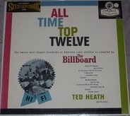 Ted Heath And His Music - All Time Top Twelve