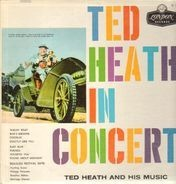 Ted Heath And His Music - Ted Heath In Concert