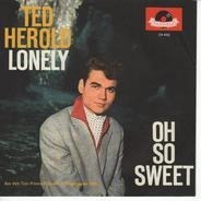 Ted Herold - Lonely / Oh So Sweet