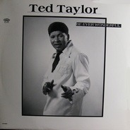 Ted Taylor - Be Ever Wonderful