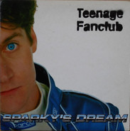 Teenage Fanclub - Sparky's Dream
