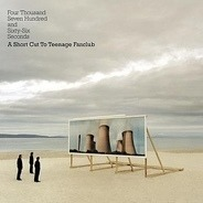 Teenage Fanclub - Four Thousand Seven Hundred And Sixty-Six Seconds - A Short Cut To Teenage Fanclub
