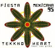 Tekkno Heart Feat. Rex Gildo - Fiesta Mexicana 95