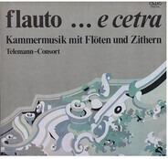 Telemann~Consort - Flauto ... E Cetra   Kammermusik Mit Flöten Und Zithern