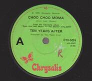 Ten Years After - Choo Choo Moma