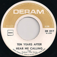 Ten Years After - I'm Going Home / Hear Me Calling