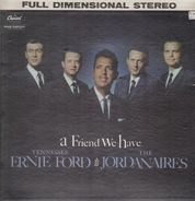 Tennessee Ernie Ford & The Jordanaires - A Friend We Have
