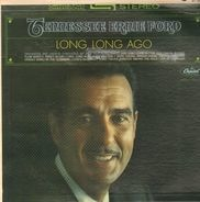 Tennessee Ernie Ford - Long, Long Ago