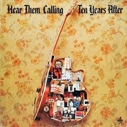Ten Years After - Hear Them Calling