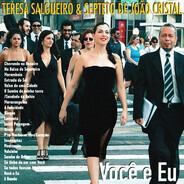 Teresa Salgueiro & Septeto De João Cristal - Você E Eu