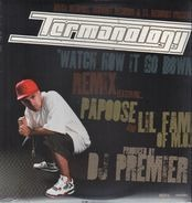 Termanology - Watch How It Go Down Remix / Far Away