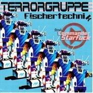 Terrorgruppe Feat. Commander Starfuck - Fischertechnik