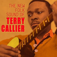 Terry Callier - The New Folk Sound of Terry Callier