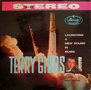 Terry Gibbs And His Orchestra - Launching a New Sound in Music