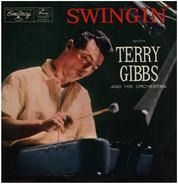 Terry Gibbs And His Orchestra - Swingin' With Terry Gibbs And His Orchestra