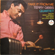 Terry Gibbs Quartet - Take It From Me