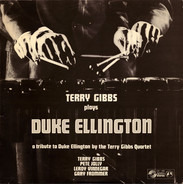 Terry Gibbs - Terry Gibbs Plays Duke Ellington - A Tribute To Duke Ellington