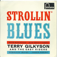 Terry Gilkyson And The Easy Riders - Strollin' Blues