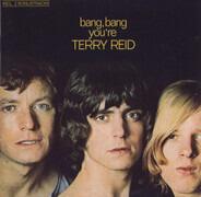 Terry Reid - Bang, Bang You're Terry Reid