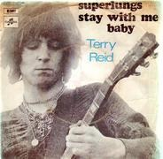 Terry Reid - Superlungs / Stay With Me Baby
