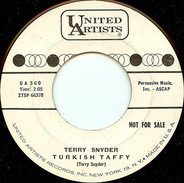 Terry Snyder - Turkish Taffy / My Favorite Song
