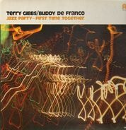 Terry Gibbs & Buddy DeFranco - Jazz Party - First Time Together