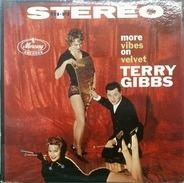 Terry Gibbs - More Vibes on Velvet