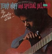 Terry Huff and Special Delivery - The Lonely One