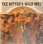 Tex Ritter - Wild West