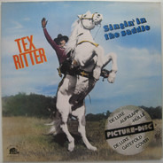 Tex Ritter - Singin' In The Saddle