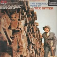 Tex Ritter - The Friendly Voice Of