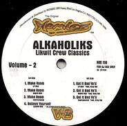 Tha Alkaholiks - Likwit Crew Classics Vol. 2