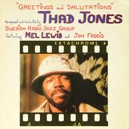 Thad Jones , Radiojazzgruppen Featuring Mel Lewis And Jon Faddis - Greetings and Salutations