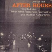 Thad Jones / Kenny Burrell / Frank Wess / Mal Waldron / Paul Chambers / Art Taylor - After Hours